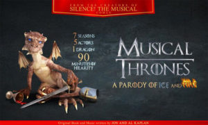 MUSICAL THRONES: A Parody of Ice and Fire @ Wheeler Opera House